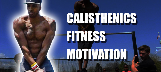 Calisthenics Fitness Motivation