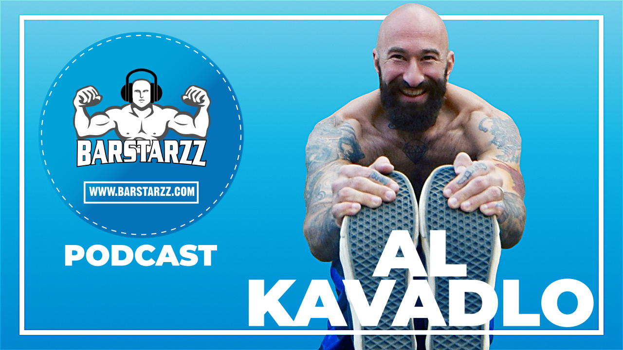 How To Start Calisthenics - Al Kavaldo Podcast